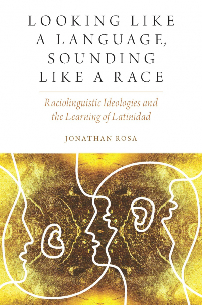 Looking like a Language, Sounding like a Race, book cover