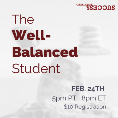 The Well-Balanced Student