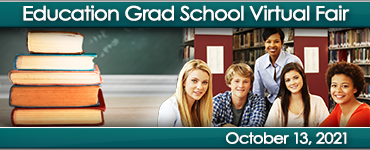 """Image with five books in a stack on the left of the photo and five individual students on the right of the photo. Banner at the top reads """"Education Grad School Virtual Fair"""" and the banner at the bottom reads """"October 13, 2021"""""""