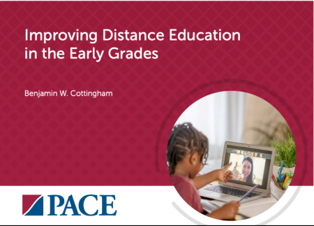 "Title plate with ""Improving distance education in the early grades,"" by Benjamin W. Cottingham and a picture of a young child talking to a teacher on a laptop"