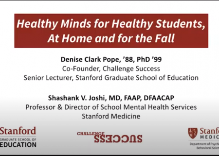 Opening slide for healthy minds for healthy students, with Denise Pope and Shashank Joshi
